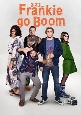 3, 2, 1... Frankie Go Boom's Poster