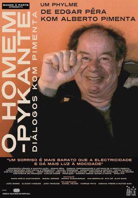 『O Homem Pykante - Diálogos com Pimenta』のポスター