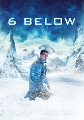 6 Below: Miracle on the Mountain's Poster