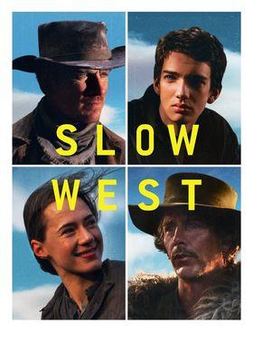 『スロウ・ウエスト』のポスター