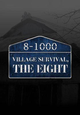 Village Survival, the Eight Season 1's Poster