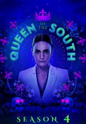 Queen of the South Season 4's Poster