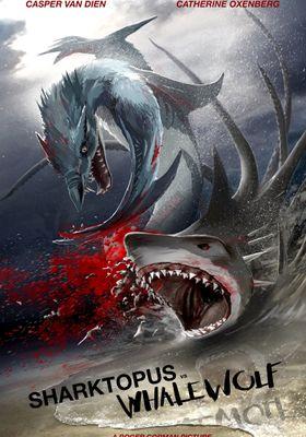 『シャークトパス VS 狼鯨』のポスター