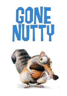 Gone Nutty's Poster