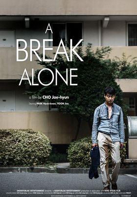 A Break Alone's Poster