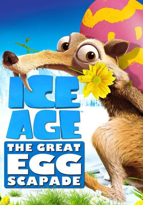 Ice Age: The Great Egg-Scapade's Poster