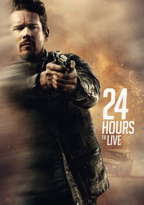24 Hours to Live's Poster