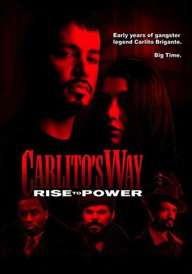 Carlito's Way: Rise to Power's Poster