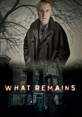 What Remains's Poster