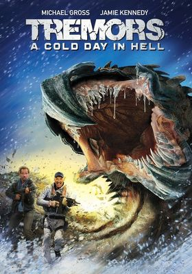Tremors: A Cold Day in Hell's Poster