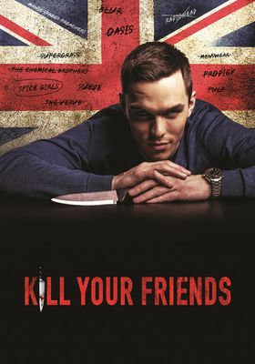 Kill Your Friends's Poster