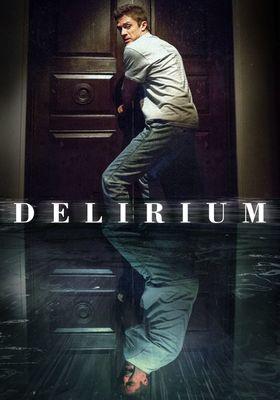 『Delirium』のポスター