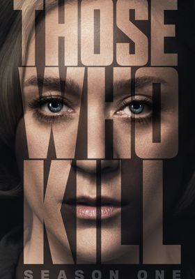 Those Who Kill 's Poster