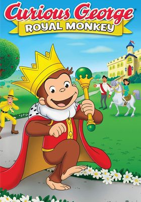 Curious George Royal Monkey's Poster