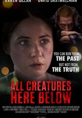 『All Creatures Here Below(原題)』のポスター