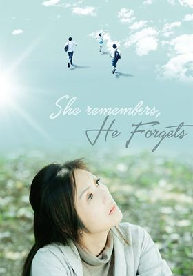 She Remembers, He Forgets's Poster