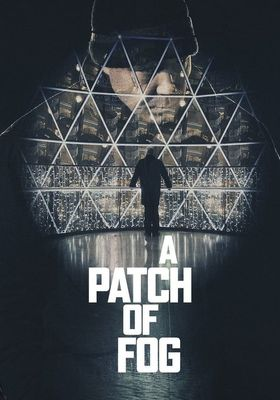 A Patch of Fog's Poster
