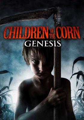 Children of the Corn: Genesis's Poster