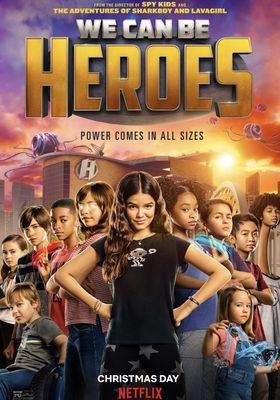 We Can Be Heroes's Poster