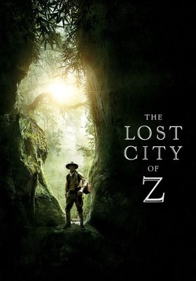The Lost City of Z's Poster