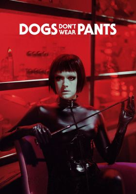 Dogs Don't Wear Pants's Poster