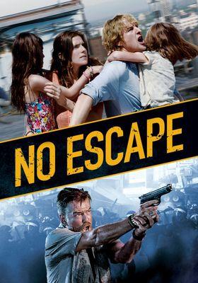 No Escape's Poster