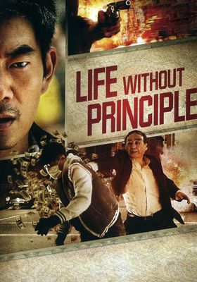 Life Without Principle's Poster