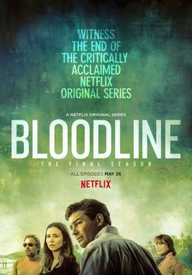Bloodline Season 3's Poster