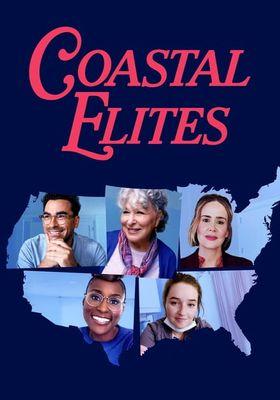 『Coastal Elites(原題)』のポスター