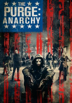 The Purge: Anarchy's Poster