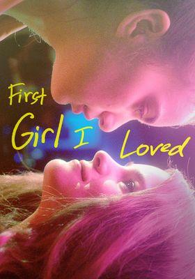 First Girl I Loved's Poster