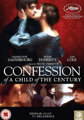Confession of a Child of the Century's Poster