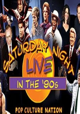 Saturday Night Live in the '90s: Pop Culture Nation's Poster