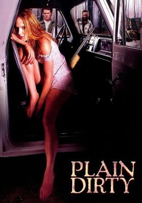 Plain Dirty's Poster