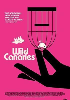 와일드 카나리아들의 포스터
