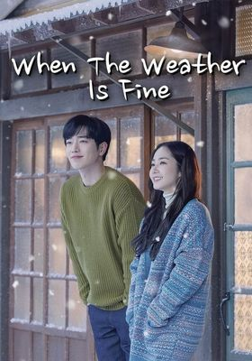 When the Weather is Fine 's Poster