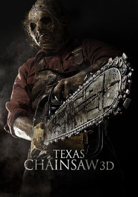 Texas Chainsaw 3D's Poster
