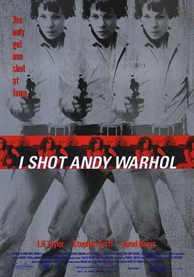 I Shot Andy Warhol's Poster