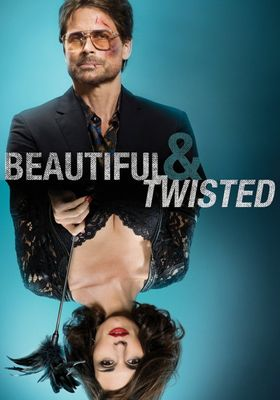 Beautiful & Twisted's Poster