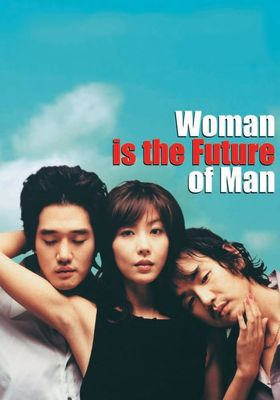 Woman Is the Future of Man's Poster
