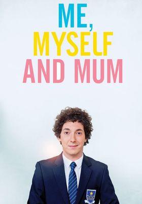 Me, Myself and Mum's Poster