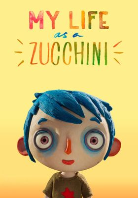My Life as a Zucchini's Poster