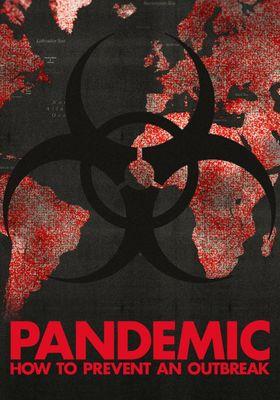 『パンデミック -知られざるインフルエンザの脅威-』のポスター