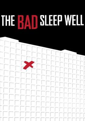 The Bad Sleep Well's Poster