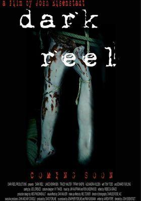Dark Reel's Poster