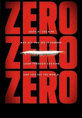 『ZeroZeroZero(原題)』のポスター