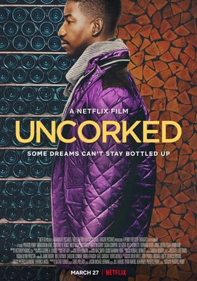 Uncorked's Poster