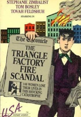 The Triangle Factory Fire Scandal's Poster