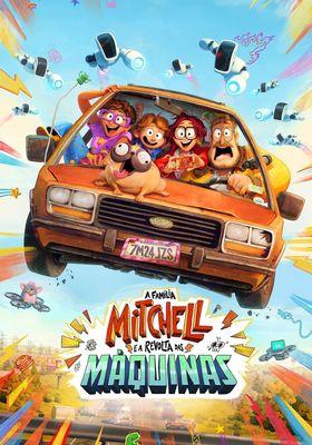 The Mitchells vs. the Machines's Poster
