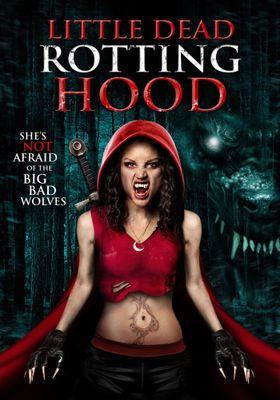Little Dead Rotting Hood's Poster